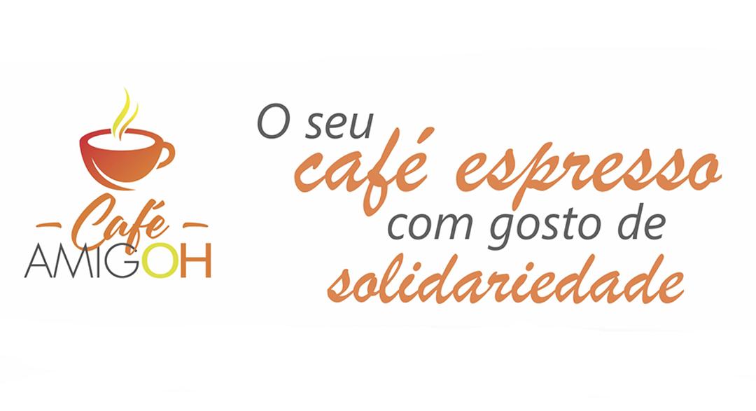 Café AMIGOH – O seu café espresso com gosto de solidariedade